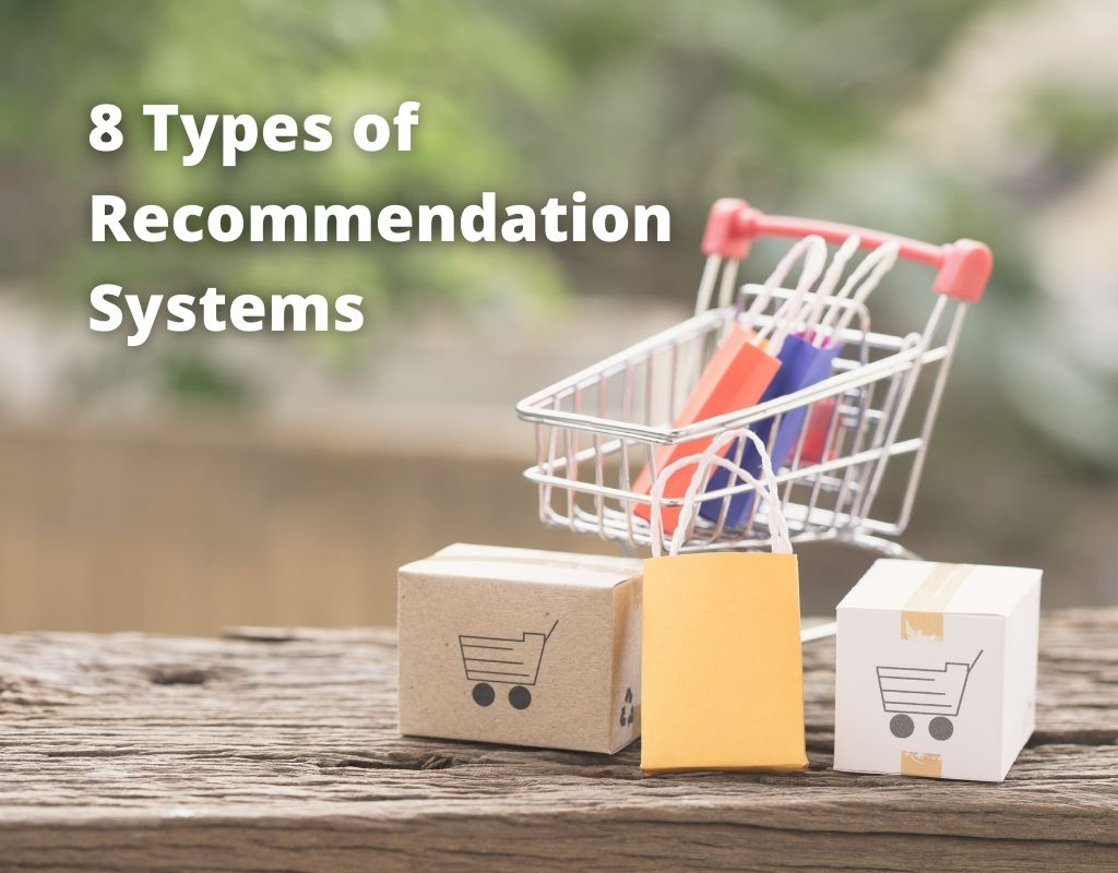 Types of Recommender Systems